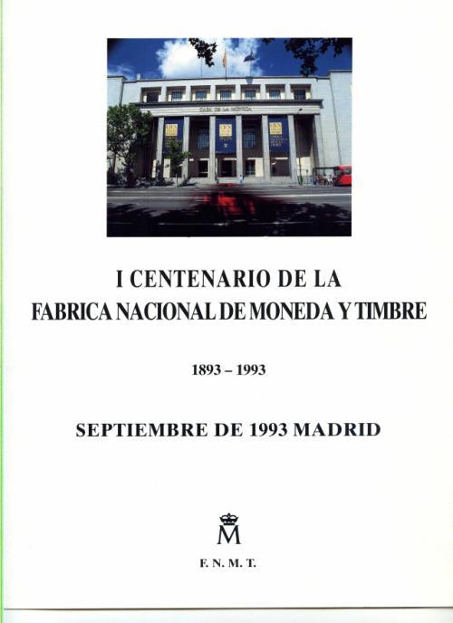 1993. Documento FNMT. Centenario FNMT