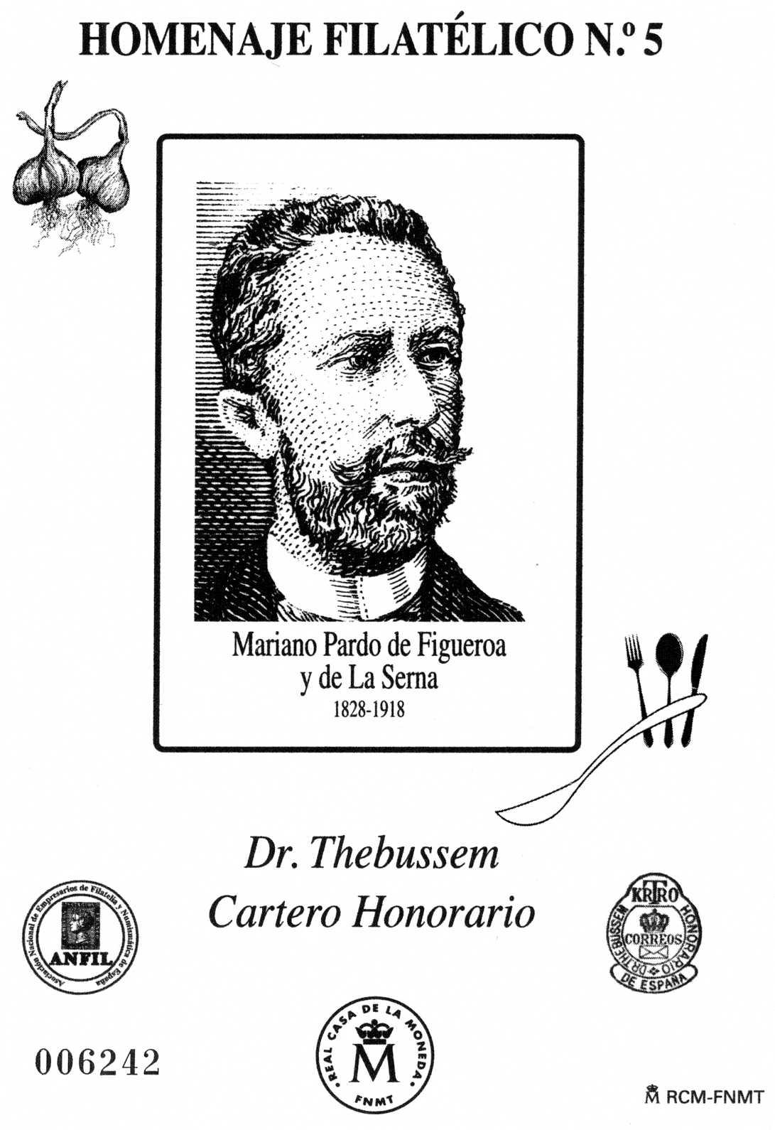 2014. Dr. Thebussem. Cartero Honorario y Gastronomía